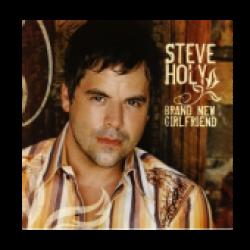 Steve Holy CD-  Brand New Girlfriend