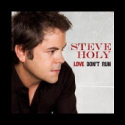 Steve Holy Cd- Love Don't Run